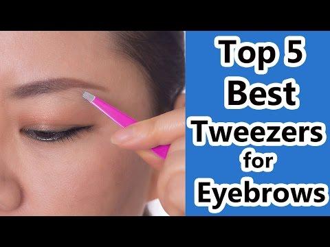 Top 5 Best Tweezers Reviews 2017 - Tweezers for Eyebrows