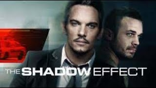 The Shadow Effect Mejor Pelicula De Accion Completa En Español HD 2020 SUSCRIBETE