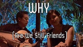 Why (Are We Still Friends) - 98 Degrees | Aire & iTOP Cover