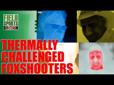 Fieldsports Britain – Thermally challenged foxshooters
