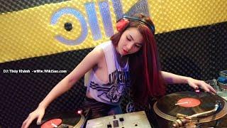Top 6 bài nhạc dance remix Việt Hot nhất cực mạnh - Nữ DJ Việt Nam