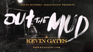 Kevin Gates Out The Mud BASS BOOSTED