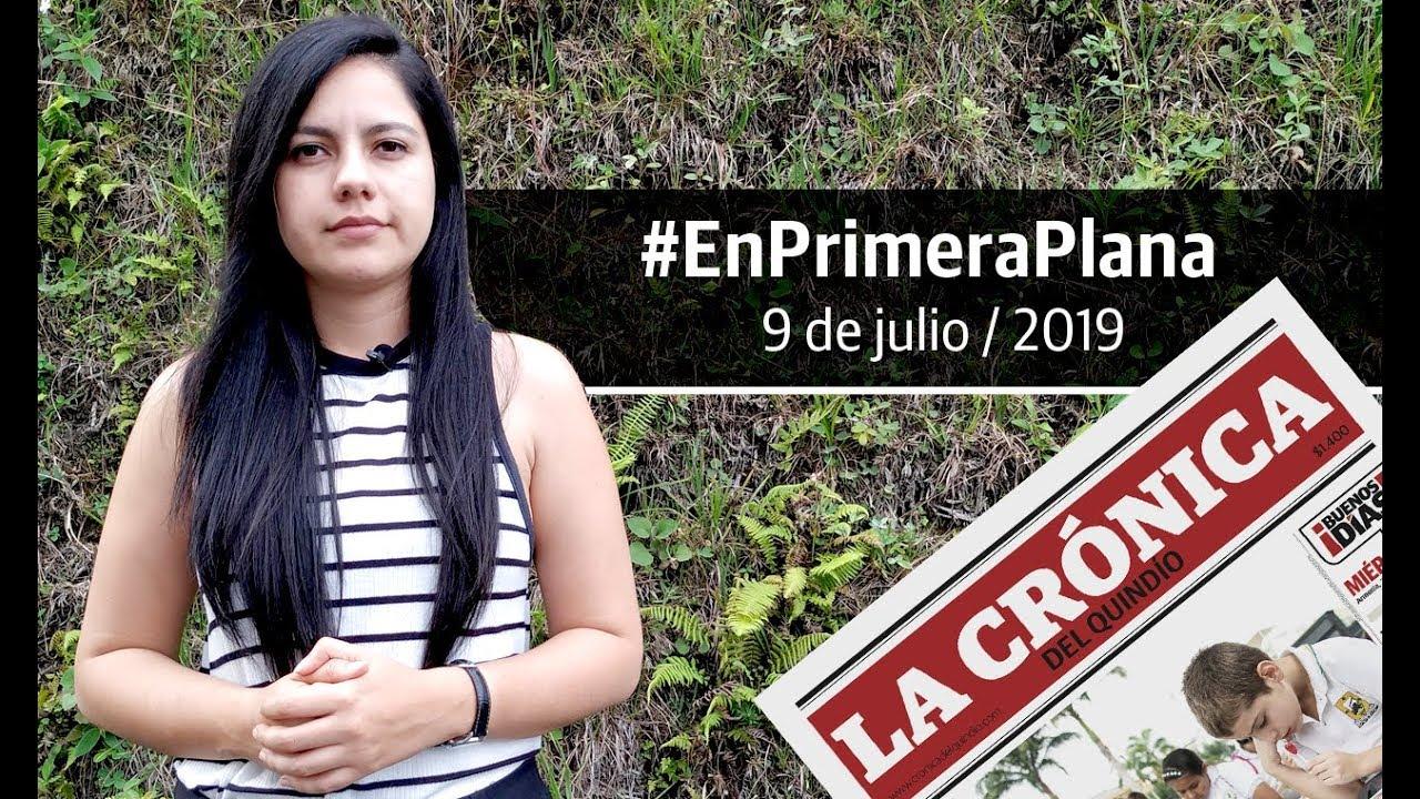 En Primera Plana: lo que será noticia este miércoles 10 de julio