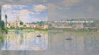 Songs without words, Op. 102