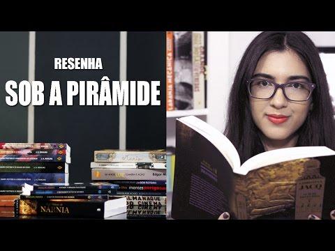Resenha - Sob a Pirâmide