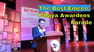 The Best Emcee: Palaya Awardees Parade