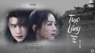(Vietsub) Trục Lãng - Hữu Phỉ OST || Thượng Văn Tiệp ||Legend of Fei| Vương Nhất Bác x Triệu Lệ Dĩnh