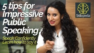 5 Tips For Impressive Public Speaking – Speak With Confidence | Personality Development