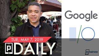 Google I/O Highlights, Galaxy Fold E-mail Updates & more