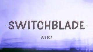 NIKI - Switchblade (Lyrics)