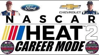 NASCAR Heat 2 Career Mode: Racing For The Championship: The Round of 8