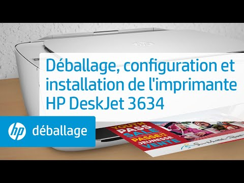 Déballage, configuration et installation de l'imprimante HP DeskJet 3634