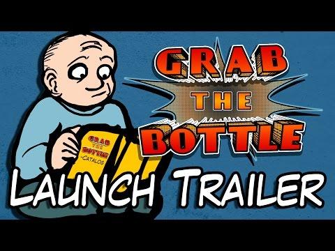 Grab the Bottle - Launch Trailer thumbnail