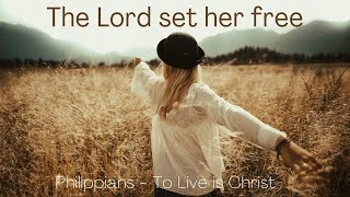 The Lord set her free. Acts 16:16-18