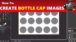 How To Design Bottle Cap Images With Bottle Cap Templates | Using GIMP Tutorial