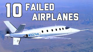 10 FAILED General Aviation Airplanes