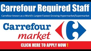 Carrefour Hypermarket Job Vacancies In Dubai 2019