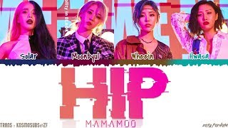 MAMAMOO (마마무)   'HIP' Lyrics [Color Coded_Han_Rom_Eng]