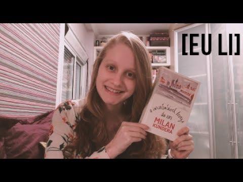 A INSUSTENTÁVEL LEVEZA DO SER | Livros e mais #58