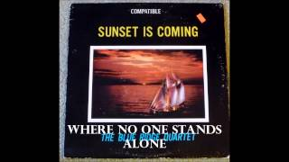 Where No One Stands Alone   The Blue Ridge Quartet
