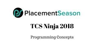 TCS Ninja Hiring 2018: Programming Concepts