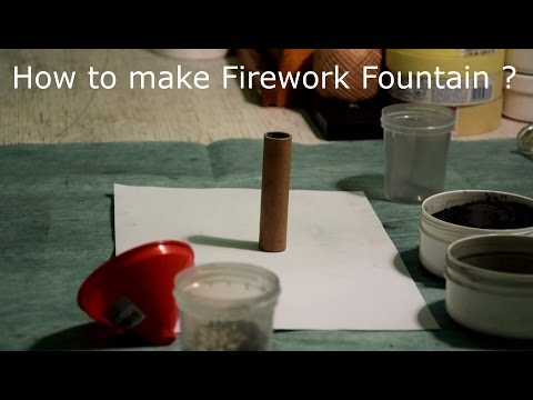 How To Make A Firework Fountain