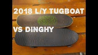 Landyachtz Tugboat / Dinghy cruiser boards Comparison