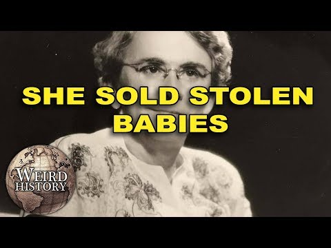 Georgia Tann Kidnapped 5,000 Babies and Sold Them On the Black Market