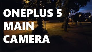 OnePlus 5 Main Camera Video Test - Nighttime
