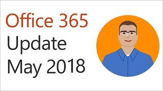 Office 365 Update for May 2018