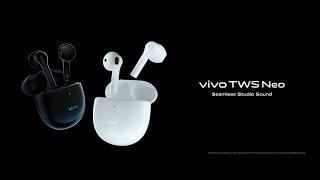 #vivoTWSNeo | Transform Your Musical Experience | Vivo India