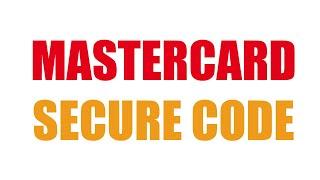 O que é Mastercard Secure Code? Para que serve?