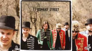 77 Bombay Street - Up In The Sky - Full Album