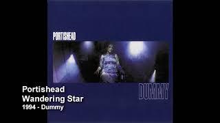 Portishead   Wandering Star