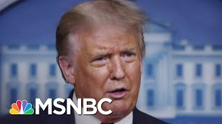 Trump Says COVID-19 Is Receding (It Isn't), Still Has No National Plan | The 11th Hour | MSNBC