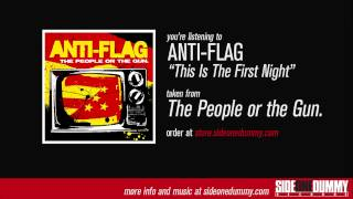 Anti-Flag - This Is The First Night