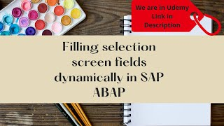 Filling selection screen fields dynamically in SAP ABAP