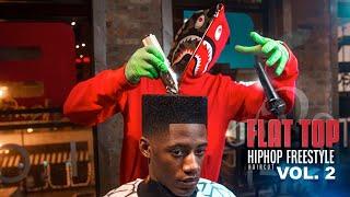 !! MUST WATCH AROD  FLAT TOP FREE STYLE  HIP HOP  Vol.2