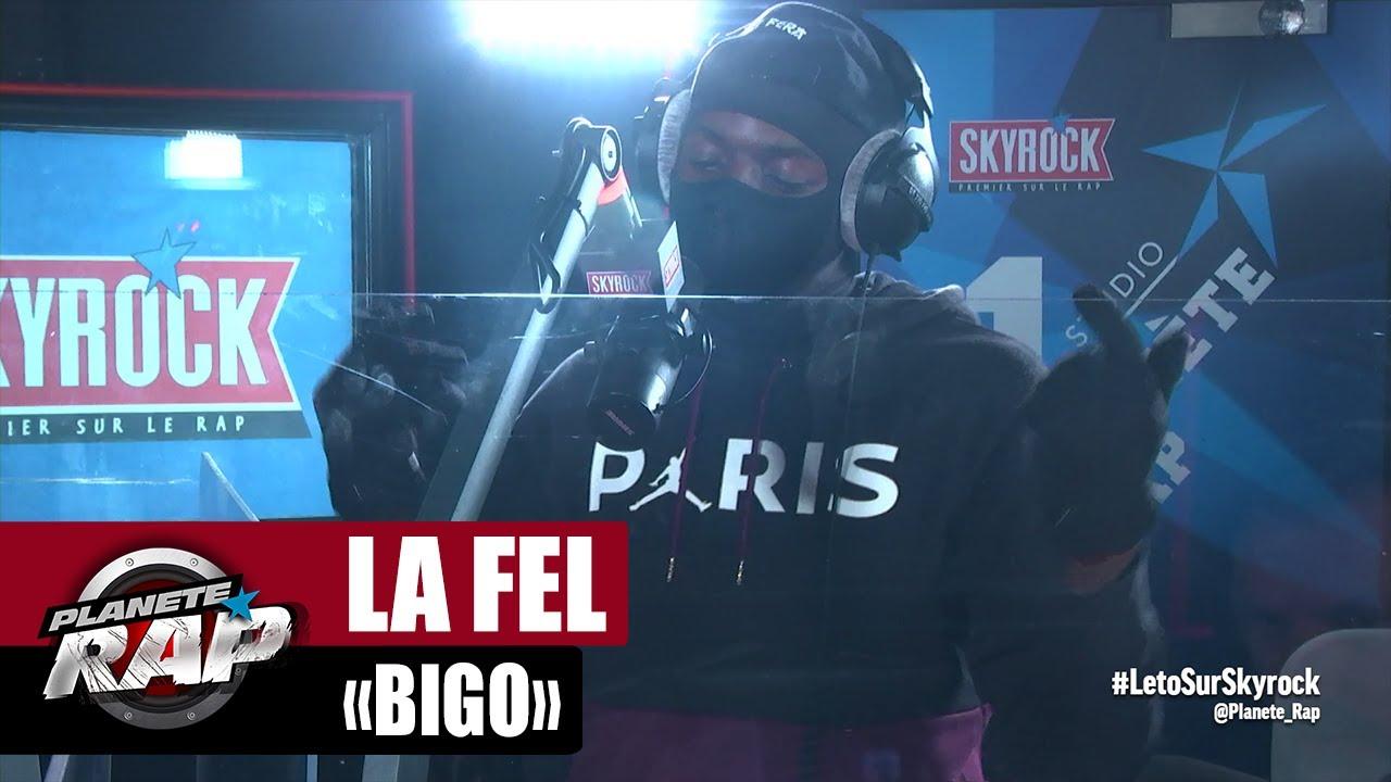 """[EXCLU] La Fel """"Bigo"""" #PlanèteRap"""