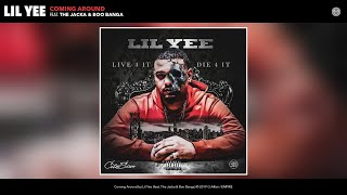 Lil Yee   Coming Around (feat. The Jacka & Boo Banga) (Audio)