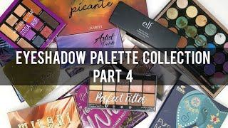 EYESHADOW PALETTE COLLECTION PART 4.