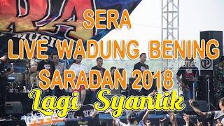 Sera - Lagi Syantik (Live Waduk Bening Saradan 17 Juni 2018 )