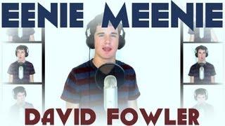Eenie Meenie - A Cappella Cover - David Fowler