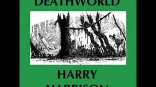 Deathworld Audiobook By Harry Harrison (FULL Audiobook) - Part (1 Of 3)