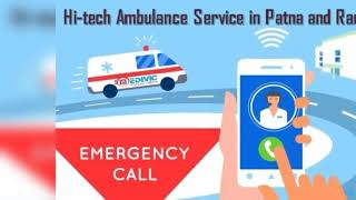 Take Elite ICU Support Ambulance Service in Patna by Medivic