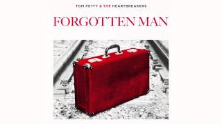 Tom Petty and the Heartbreakers - Forgotten Man [Official Audio]