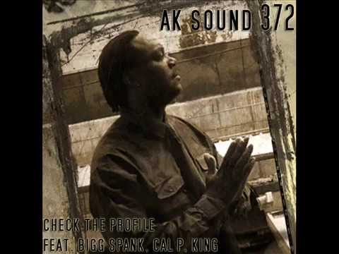 06. Check The Profile - A372K, Bigg Spank, Cal P & King( Produced by Lexosyl & Dilom)