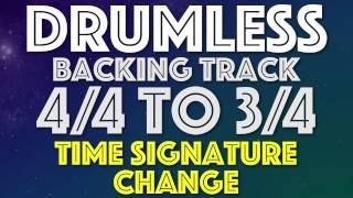 Drumless Backing Track 4/4 To 3/4 Time Signature Change