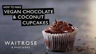 Vegan Chocolate & Coconut Cupcakes | Waitrose & Partners
