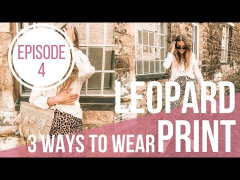 Download 3 Ways To Wear Leopard Print | Episode 4 | Sinead Crowe HD Mp4 3GP Video and MP3